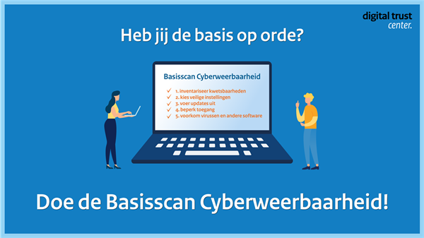 Basisscan Cyberweerbaarheid - Digital Trust Center